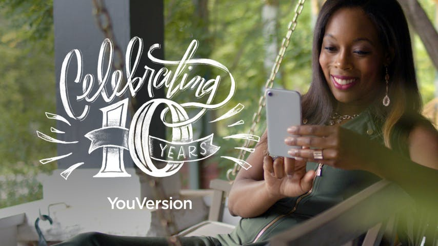 Celebrating 10 Years of the YouVersion Bible App