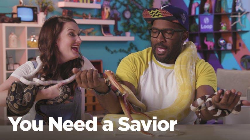 You Need a Savior