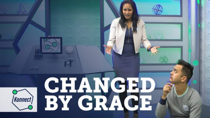 Best of Konnect 2018: Changed by Grace