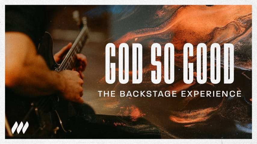 God So Good: The Backstage Experience