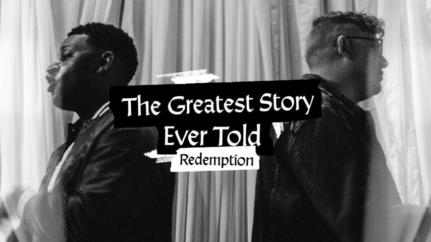 The Greatest Story Ever Told, Part 2: Redemption
