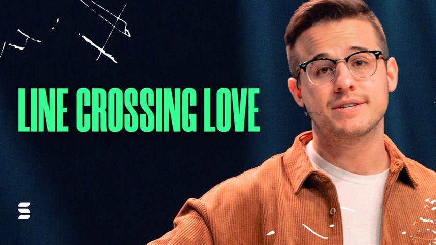 Line-Crossing Love