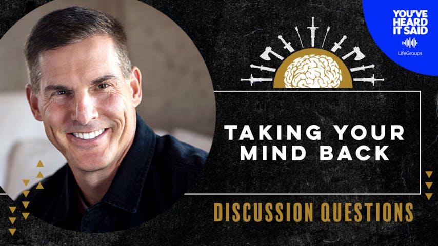 Pastor Craig Groeschel on Taking Your Mind Back
