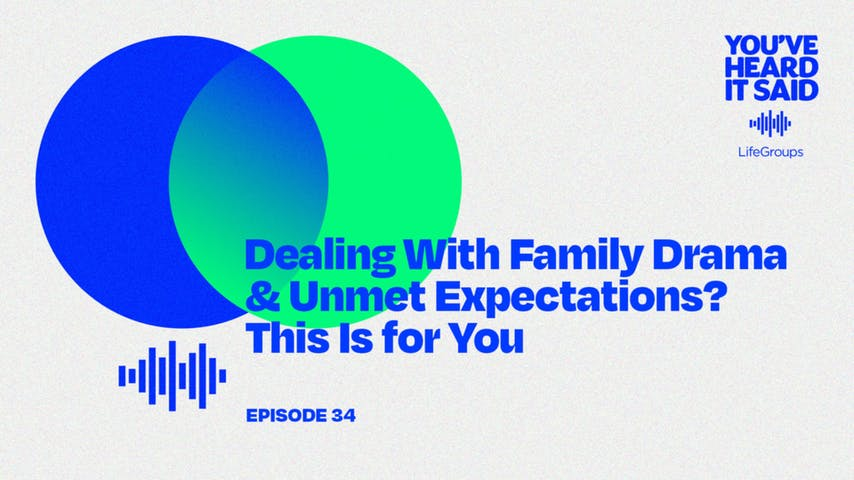 Dealing With Family Drama and Unmet Expectations? This Is for You
