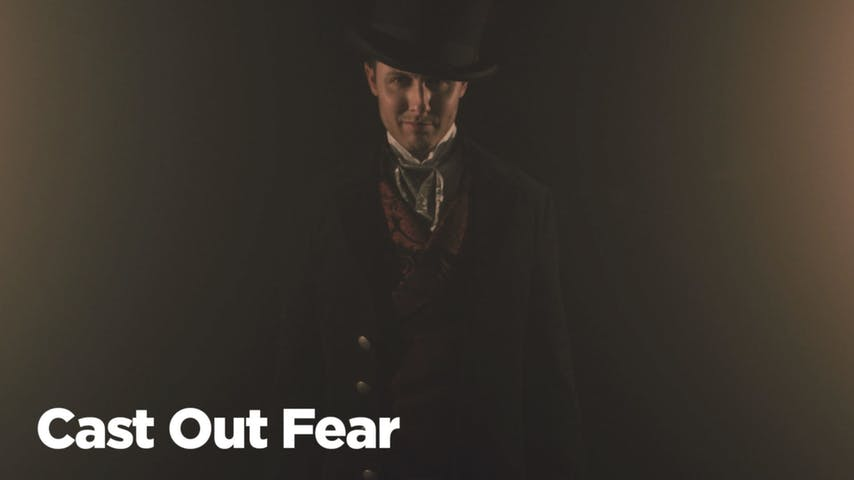 Cast Out Fear