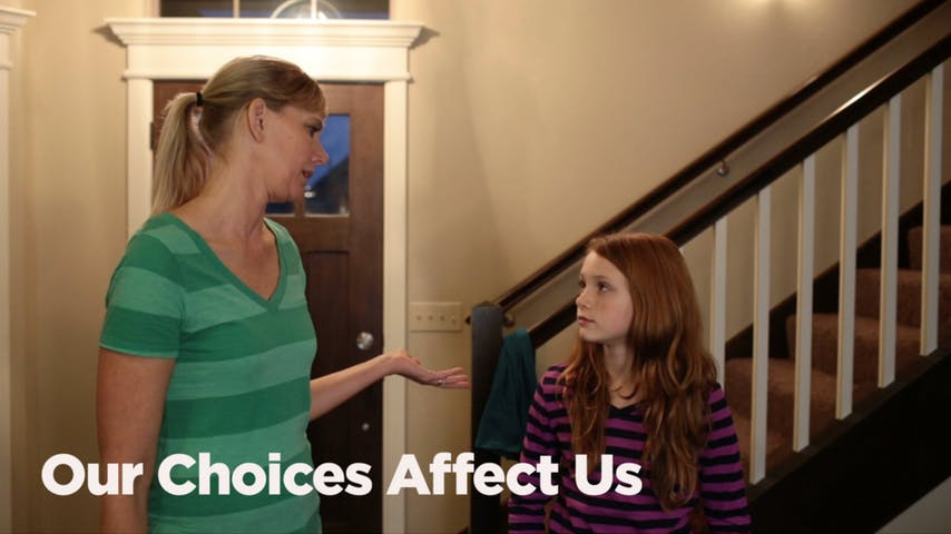 Our Choices Affect Us
