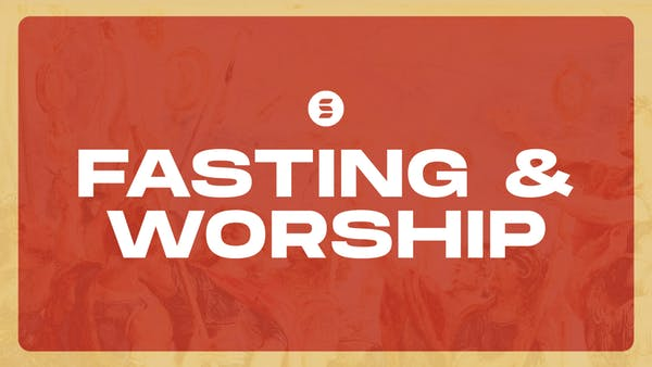 Fasting and Worship