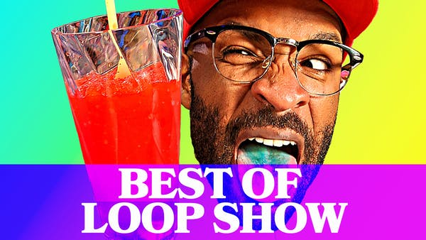 Best of Loop Show