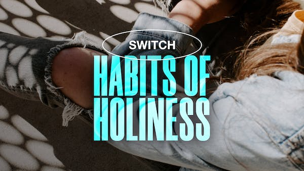 Habits of Holiness