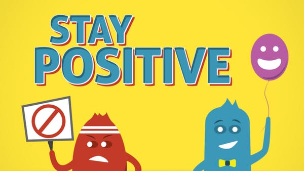 Stay Positive - Discussion